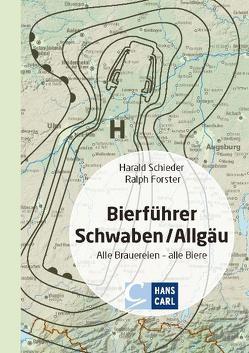 Bierführer Schwaben/Allgäu von Forster,  Ralph, Schieder,  Harald