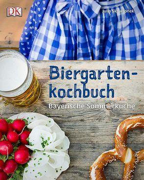 Biergartenkochbuch von Skowronek,  Julia