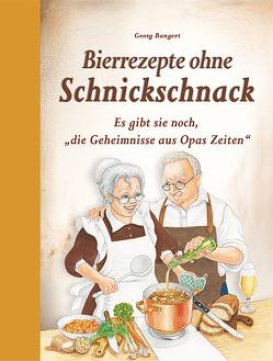 Bierrezepte ohne Schnickschnack von Bangert,  Georg