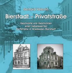Bierstadt – Privatstraße von Valentin,  Gerhard