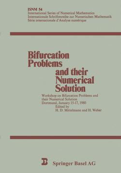 Bifurcation Problems and their Numerical Solution von Mittelmann,  H. D., Weber,  H.