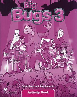 Big Bugs von Read,  Carol, Soberón,  Ana