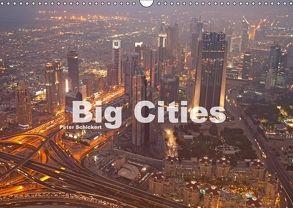 Big Cities (Wandkalender 2018 DIN A3 quer) von Schickert,  Peter