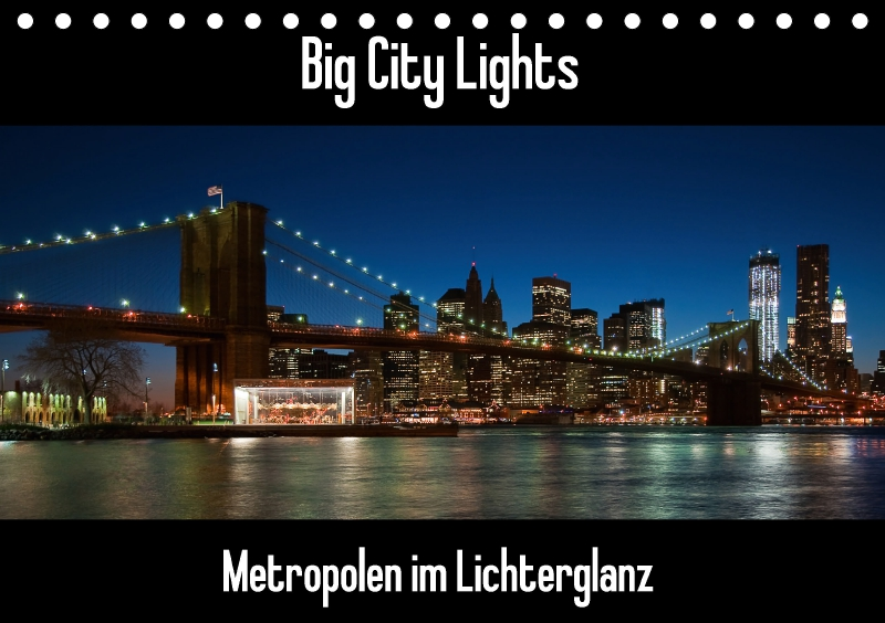 big city lights metropolen im lichterglanz tischkalender 2018 din a. Black Bedroom Furniture Sets. Home Design Ideas
