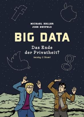 Big Data von Keller,  Michael, Neufeld,  Josh