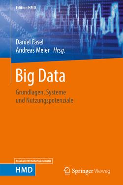 Big Data von Fasel,  Daniel, Meier,  Andreas