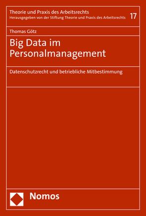Big Data im Personalmanagement von Goetz,  Thomas