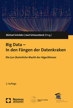 Big Data – In den Fängen der Datenkraken von Schroeder,  Michael, Schwanebeck,  Axel