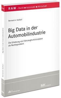Big Data in der Automobilindustrie von Karikari,  Bernard A.