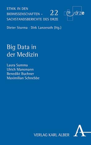 Big Data in der Medizin von Buchner,  Benedikt, Mansmann,  Ulrich, Maximilian,  Schnebbe, Summa,  Laura