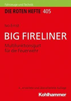BIG FIRELINER von Ernst,  Ivo