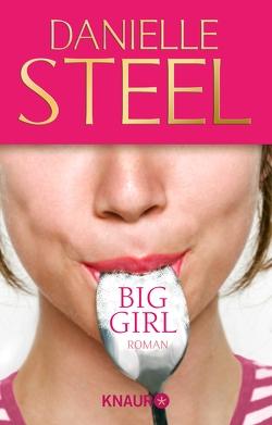 Big Girl von Steel,  Danielle