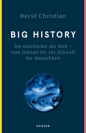 Big History von Christian,  David, Kober,  Hainer