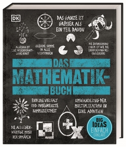 Big Ideas. Das Mathematik-Buch von Dangerfield,  Jan, Davis,  Heather, Farndon,  John, Griffiths,  Jonny, Jackson,  Tom, Matthiesen,  Stephan, Patel,  Mukul, Pope,  Sue, Warsi,  Karl