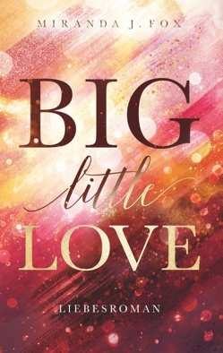 Big little Love von Fox,  Miranda J.