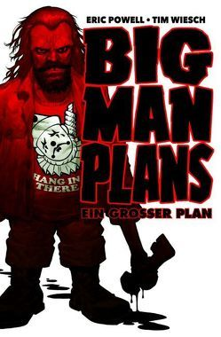 Big Man Plans – Ein großer Plan von Powell,  Eric, Wiesch,  Tim