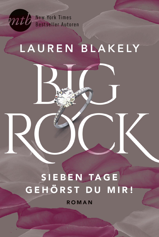 Big Rock-Sieben Tage gehörst du mir