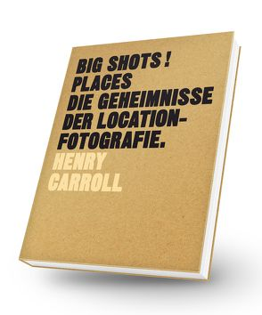 BIG SHOTS! Places von Carroll,  Henry