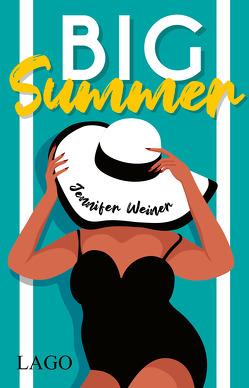 Big Summer von Weiner,  Jennifer