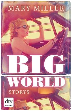 Big World von Miller,  Mary, Walser,  Alissa