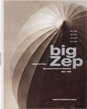 Big Zep von Blume,  Julia, Bose,  Günter Karl