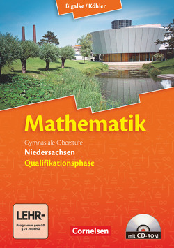 Bigalke/Köhler: Mathematik – Niedersachsen – Qualifikationsphase von Bigalke,  Anton, Köhler,  Norbert, Kuschnerow,  Horst, Ledworuski,  Gabriele
