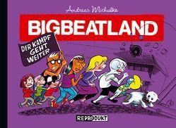 Bigbeatland 2 – Der Kampf geht weiter von Michalke,  Andreas