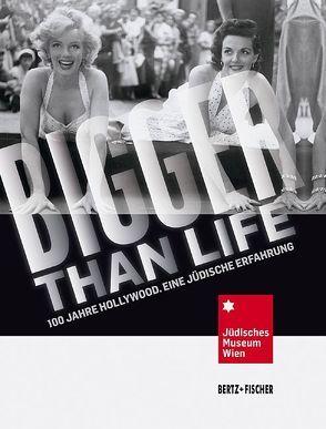 Bigger than Life von Hanak-Lettner,  Werner, Jüdisches Museum Wien