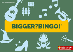 Bigger?Bingo! von Bosenick,  Christian