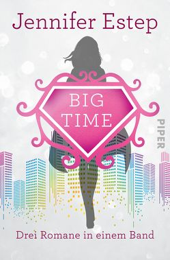 Bigtime von Estep,  Jennifer, Lamatsch,  Vanessa, Link,  Michaela