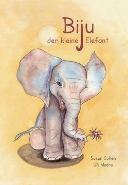 Biju – der kleine Elefant von Cohen,  Susan, Modro,  Ulli