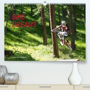 Bike Dreams (Premium, hochwertiger DIN A2 Wandkalender 2021, Kunstdruck in Hochglanz) von Faltermaier,  Franz