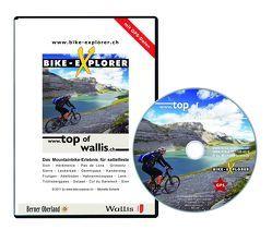 BIKE-EXPLORER Top of Wallis, CD-ROM inkl. GPS-Tracks von Schierle,  Michelle