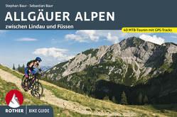Bike Guide Allgäuer Alpen von Baur,  Sebastian, Baur,  Stephan