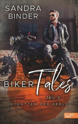 Biker Tales 3 von Binder,  Sandra