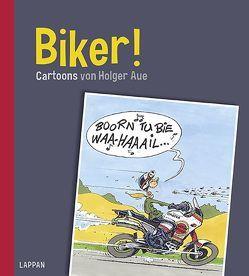 Biker! von Aue,  Holger