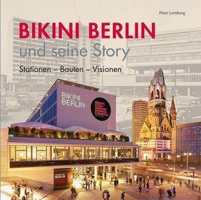 Bikini Berlin und seine Story von Lemburg,  Peter