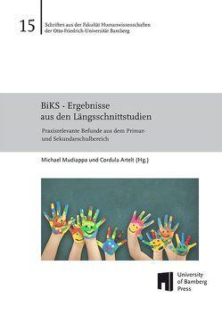 BiKS – Ergebnisse aus den Längsschnittstudien von Artelt,  Cordula, Mudiappa,  Michael
