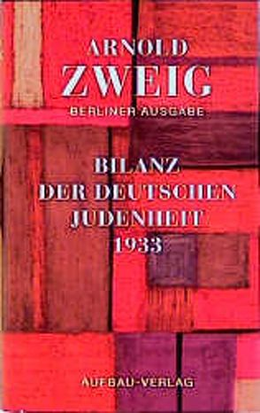 Bilanz der deutschen Judenheit 1933 von Taterka,  Thomas, Zweig,  Arnold