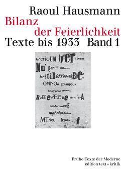 Bilanz der Feierlichkeit. Texte bis 1933 von Drews,  Jörg, Erlhoff,  Michael, Geerken,  Hartmut, Hausmann,  Raoul, Ramm,  Klaus
