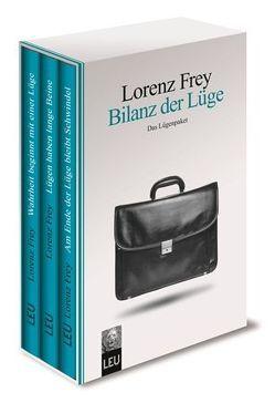 Bilanz der Lüge von Lorenz,  Frey