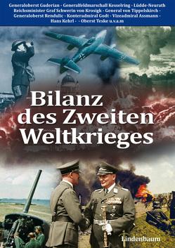 Bilanz des Zweiten Weltkrieges von Assmann,  Kurt, Kesselring,  Albert, Lüdde-Neurath,  Walter, u.v.a.m., von Manteuffel,  Hasso, von Tippelskirch,  Kurt