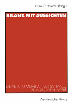 Bilanz mit Aussichten von Hemmer,  Hans O.