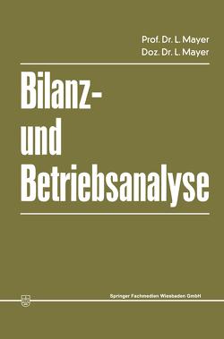 Bilanz- und Betriebsanalyse von Mayer,  Leopold