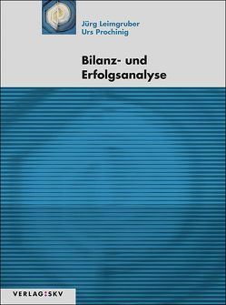Bilanz- und Erfolgsanalyse, Bundle von Leimgruber,  Jürg, Prochinig,  Urs
