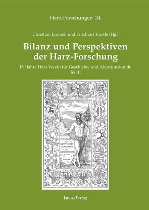 Bilanz und Perspektiven der Harz-Forschung von Juranek,  Christian, Knolle,  Friedhart