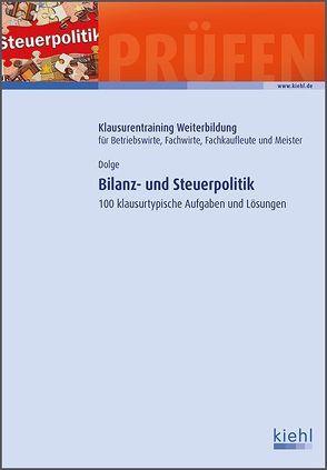 Bilanz- und Steuerpolitik von Dolge,  Frank