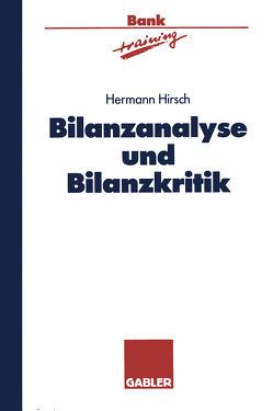 Bilanzanalyse und Bilanzkritik von Hirsch,  Hermann
