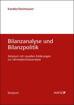 Bilanzanalyse und Bilanzpolitik von Kandler,  Christian, Steinhauser,  Elisabeth