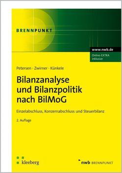 Bilanzanalyse und Bilanzpolitik nach BilMoG von Boecker,  Corinna, Busch,  Julia, Künkele,  Kai Peter, Petersen,  Karl, Zwirner,  Christian